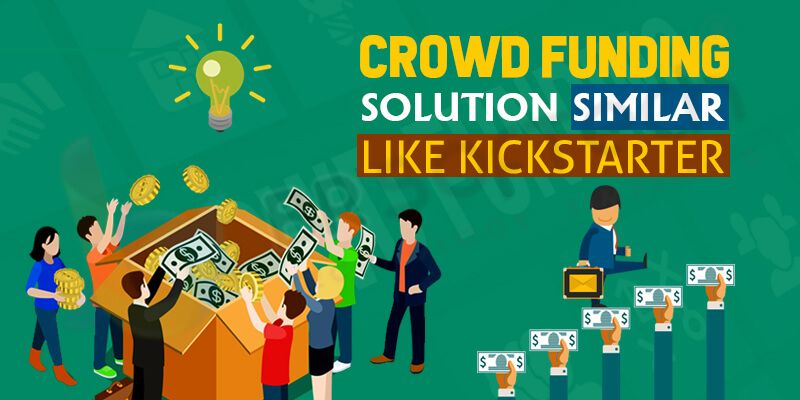 Crowd Funding Solution Similar Like Kickstarter