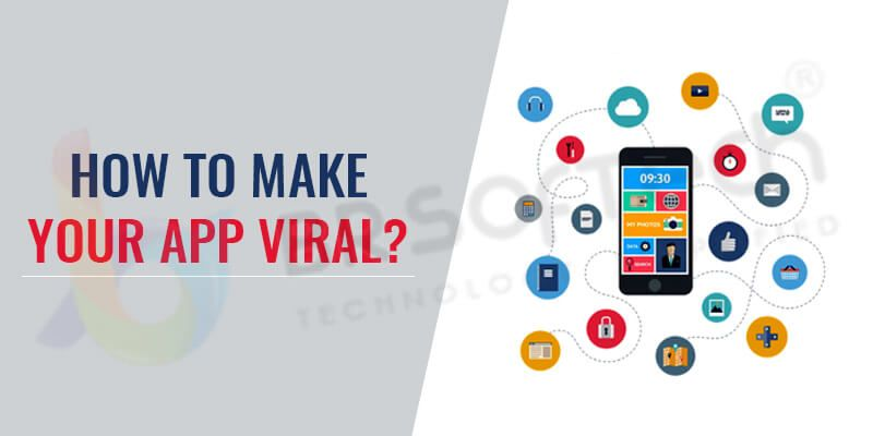 How to Make Your Mobile App Viral?