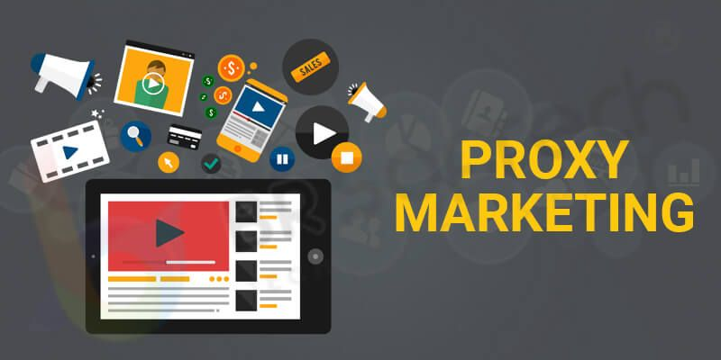 Proxy marketing