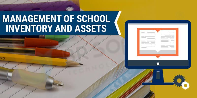 management of school inventory and assets