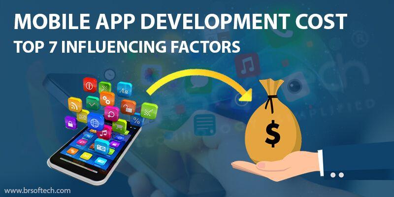 Mobile App Development Cost:- Top 7 Influencing Factors