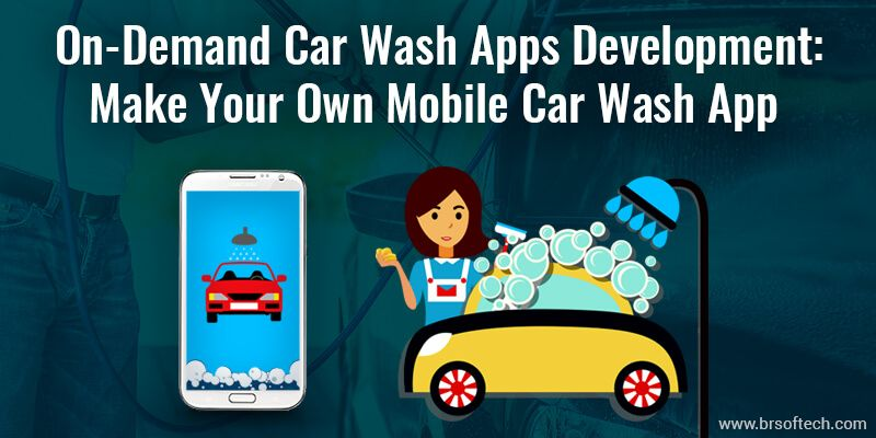 On Demand Car Wash App Development Cost Great Features