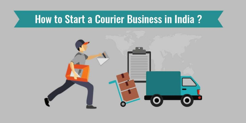 How to Start a Courier Business in India
