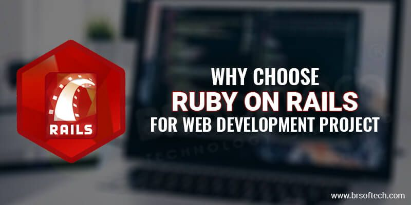 Why-choose-Ruby-on-Rails-for-Web-Development-Project