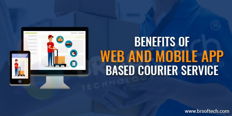benefits-of-web-and-mobile-app-based-Courier-Service