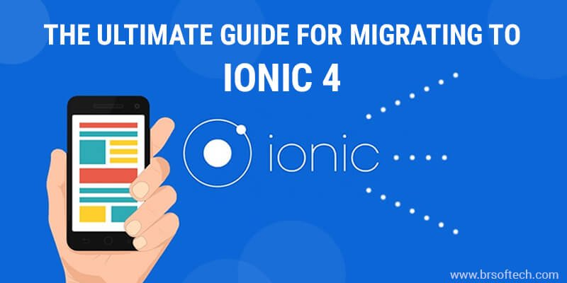 The-Ultimate-Guide-for-Migrating-to-Ionic-4