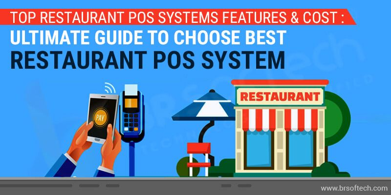 Top Restaurant POS Systems Features & Cost