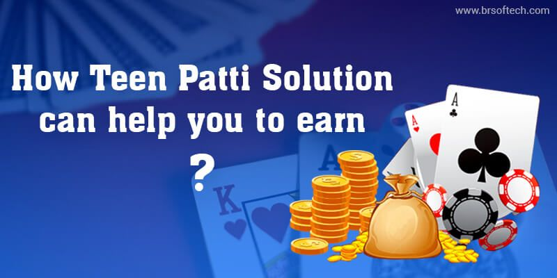 How-Teen-Patti-Solution-can-help-you-to-earn