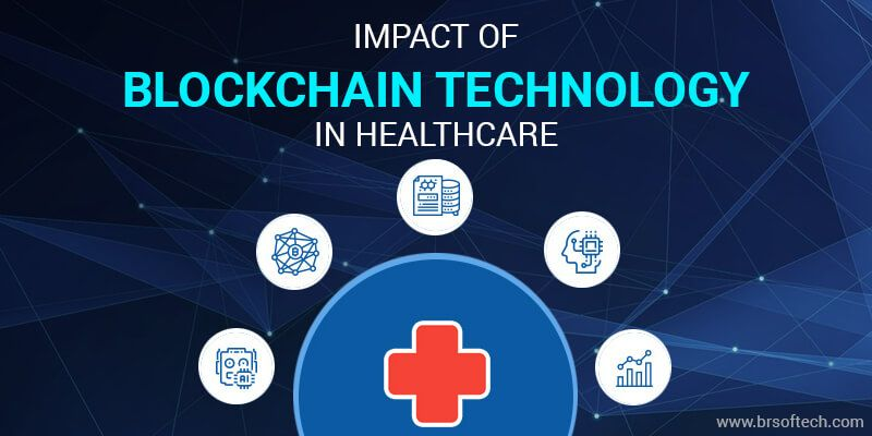 Impact of Blockchain Technology in Healthcare