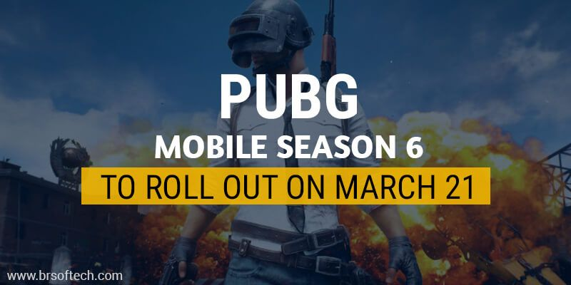 PUBG-Mobile-Season-6-to-roll-out-on-March-21