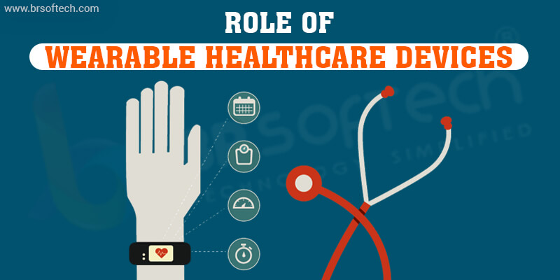 Role-Of-Wearable-Healthcare-Devices