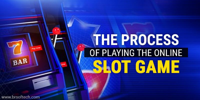 The-process-of-Playing-the-Online--Slot-Game