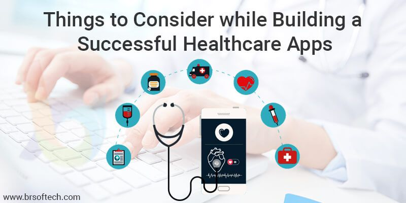 Things-to-Consider-while-Building-a-Successful-Healthcare-Apps
