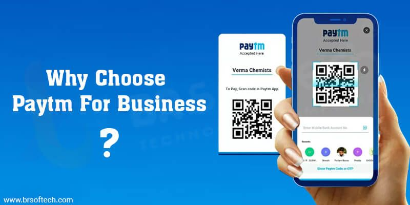 Why-Choose-Paytm-For-Business
