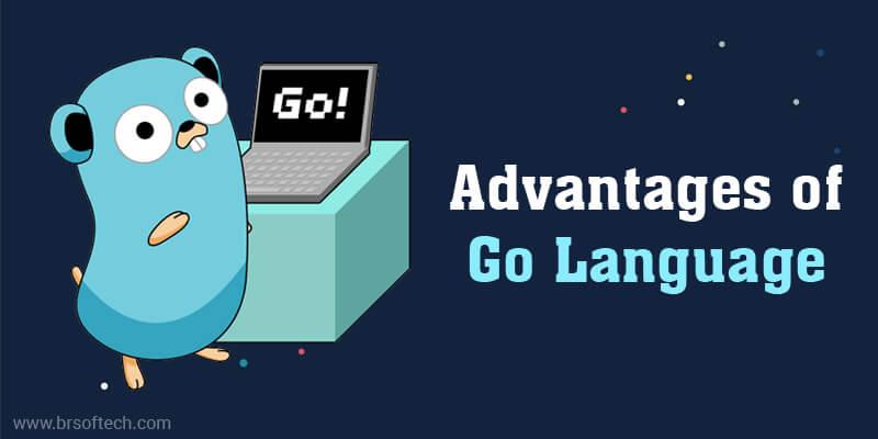 Advantages of Go Language