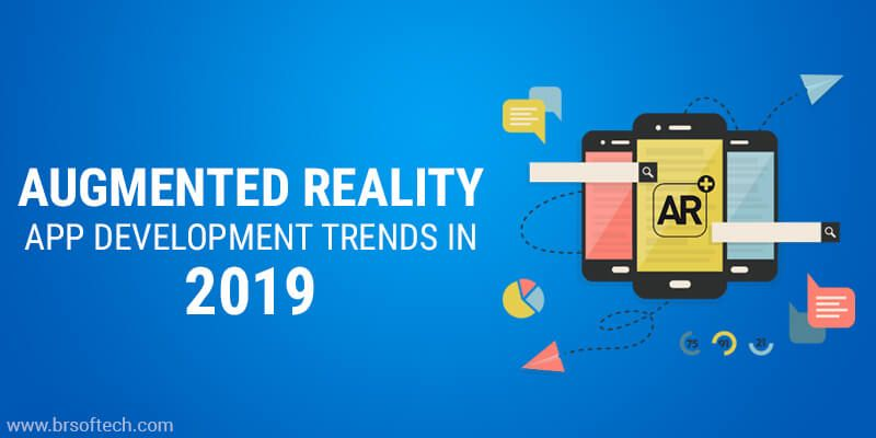 Augmented Reality App Development Trends in 2019