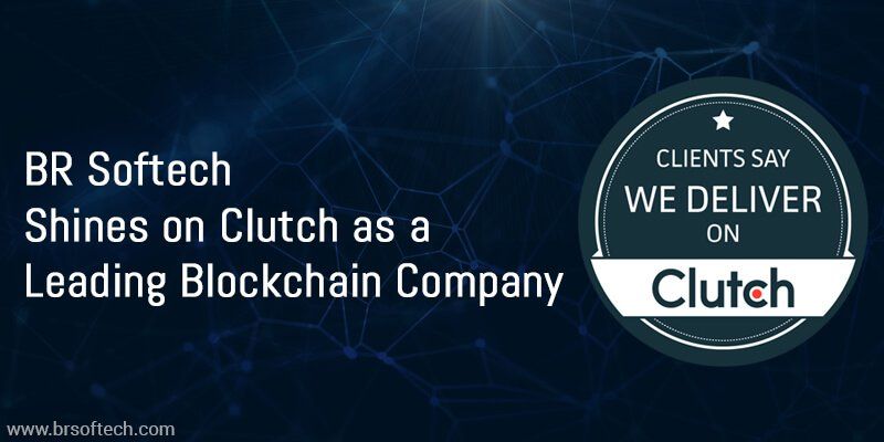BR-Softech-Shines-on-Clutch-as-a-Leading-Blockchain-Company