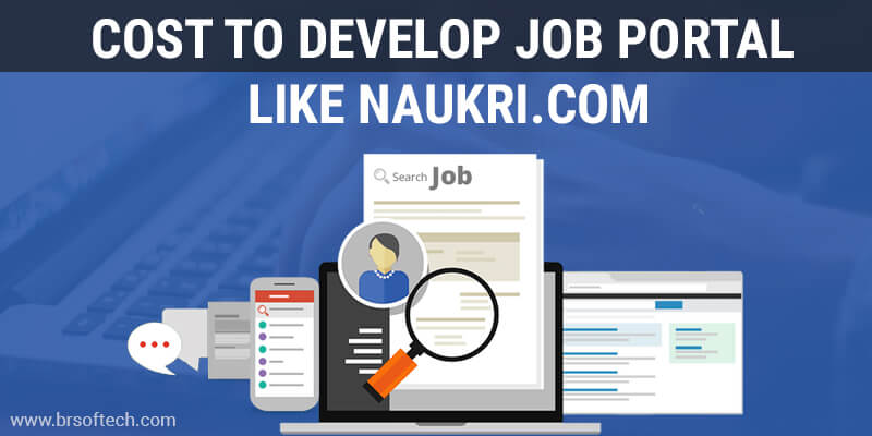 Cost To Develop Job Portal Like naukri.com