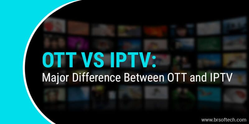 OTT-vs-IPTV-Major-Difference-Between-OTT-and-IPTV