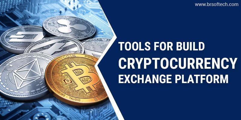 Tools for Build Cryptocurrency Exchange Platform