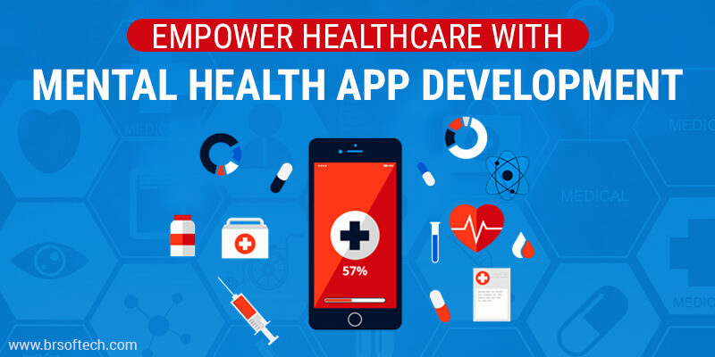 Empower Healthcare with Mental Health App Development
