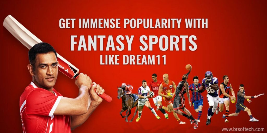 Get Immense Popularity with Fantasy Sports like Dream 11