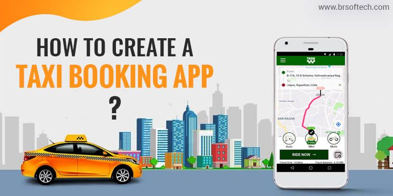 How to Create a Taxi Booking App?