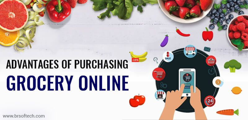 Advantages of Purchasing Grocery Online