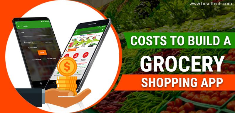 Costs to Build a Grocery Shopping App