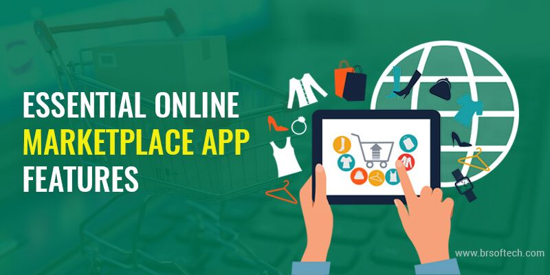 Essential Online Marketplace App Features