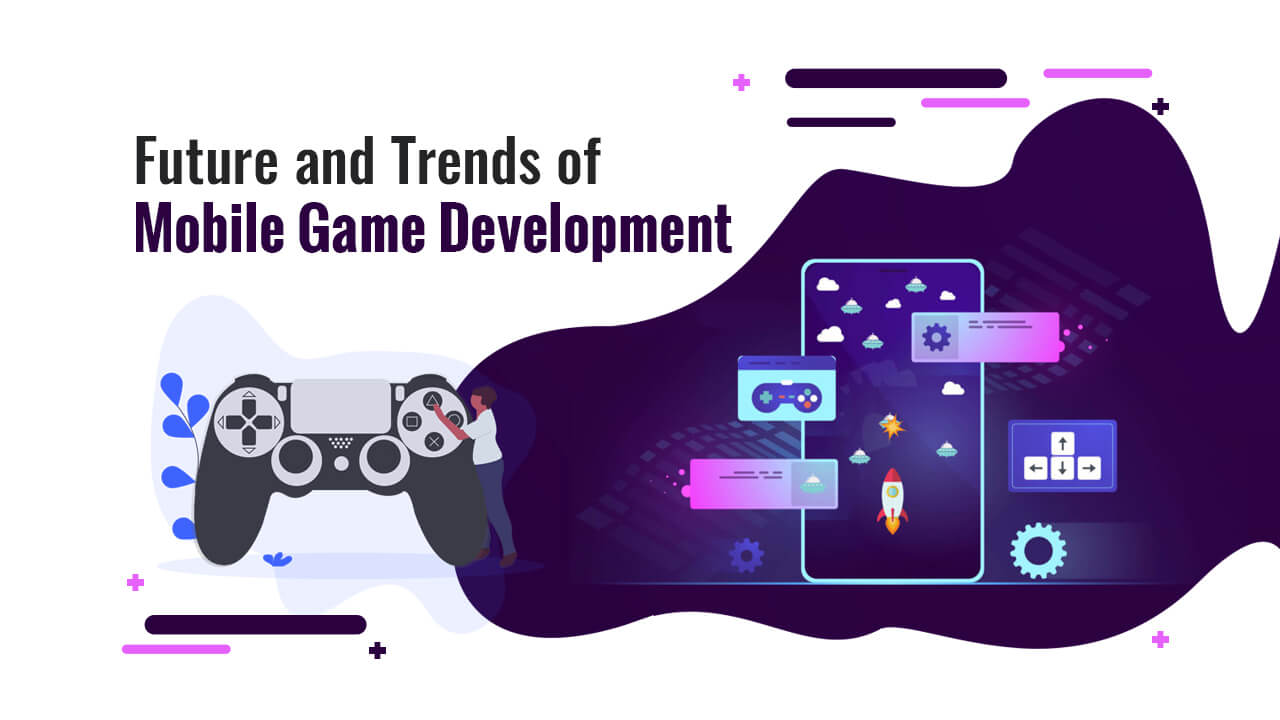 Game development trends 2020