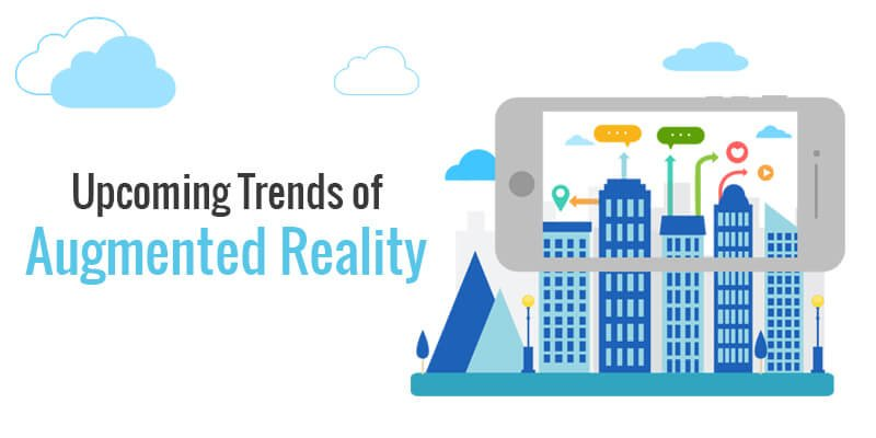 Upcoming Trends of Augmented-Reality
