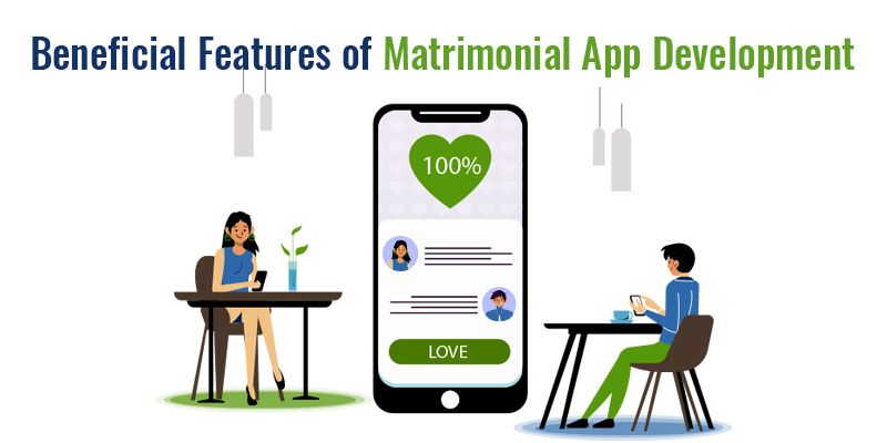 Beneficial Features of Matrimonial App Development