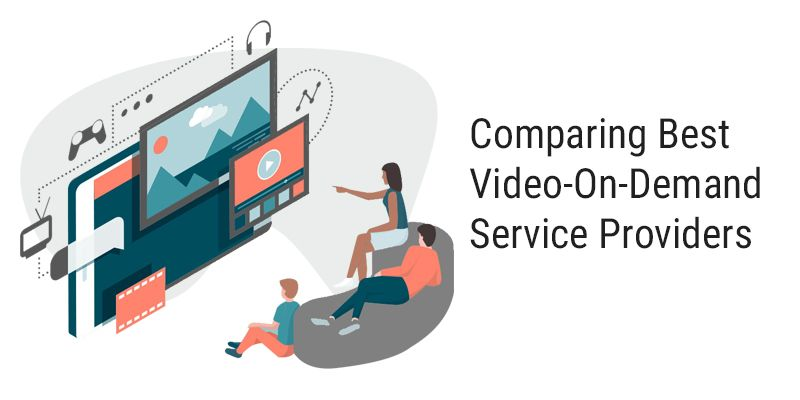 Comparing Best Video On-Demand Service Providers