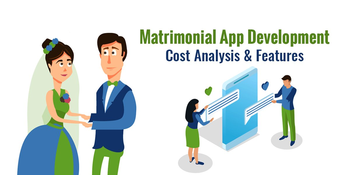 Matrimonial App Development Cost