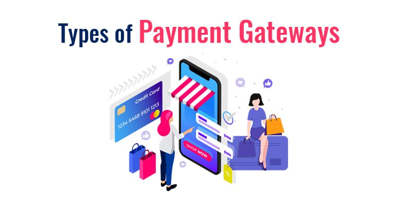 Types of Payment Gateways
