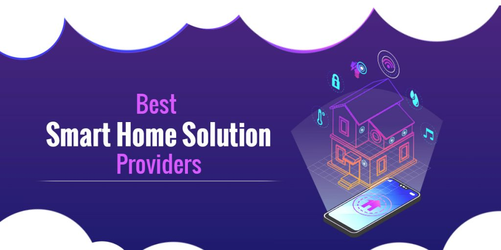 Best Smart Home Solution Providers