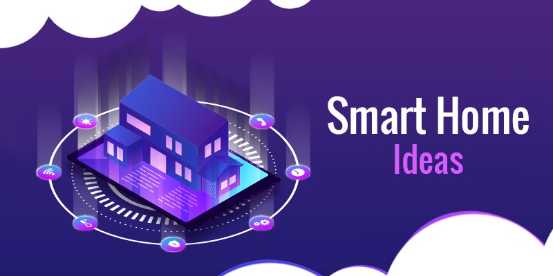 Smart Home Ideas 2020