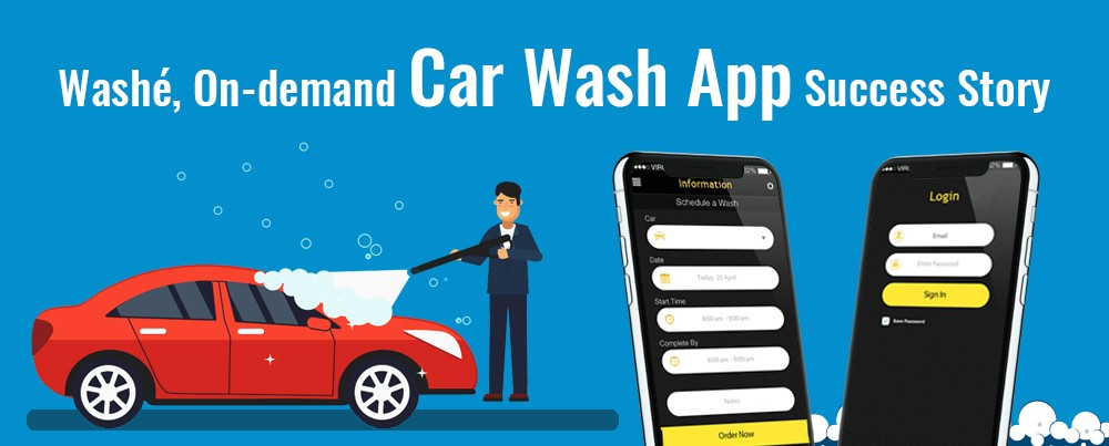 Washé, On-demand Car Wash App Success Story