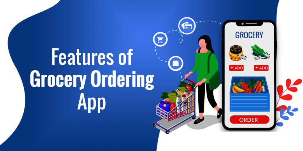 Features of Grocery Ordering App