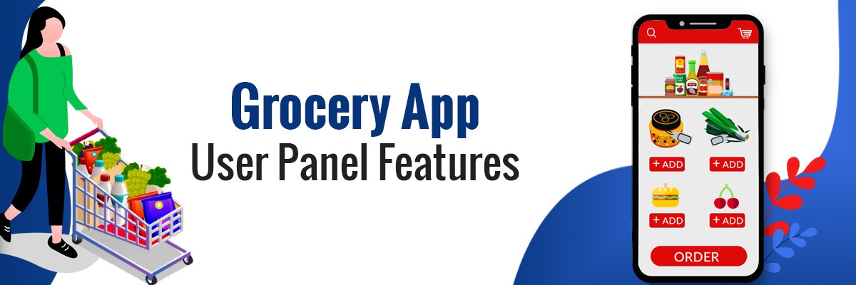 Grocery App User Panel Features