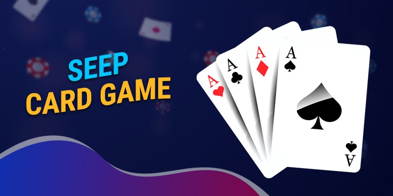 Seep Card Game
