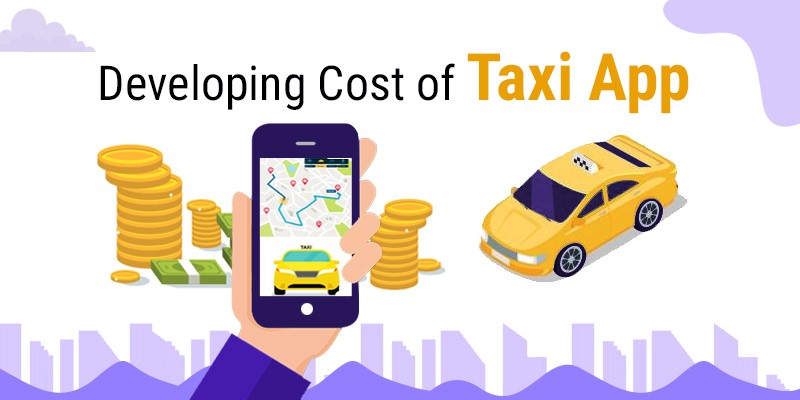 taxi app development cost in india