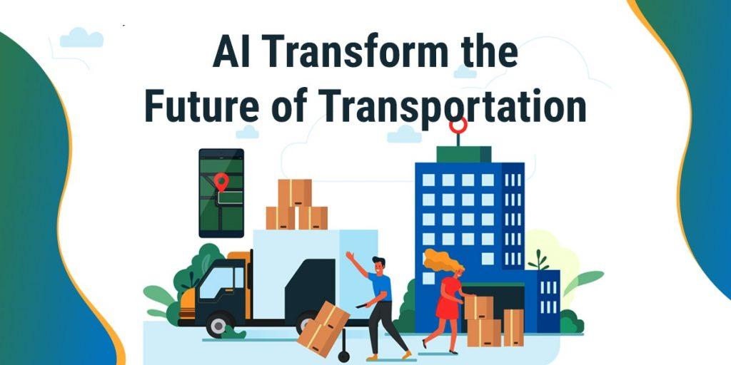 AI Transform the Future of Transportation