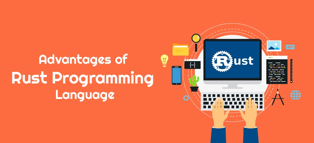 Advantages of Rust Programming Language