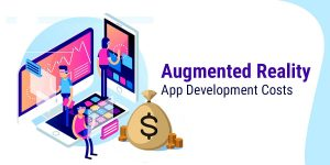Augmented Reality App Development Costs