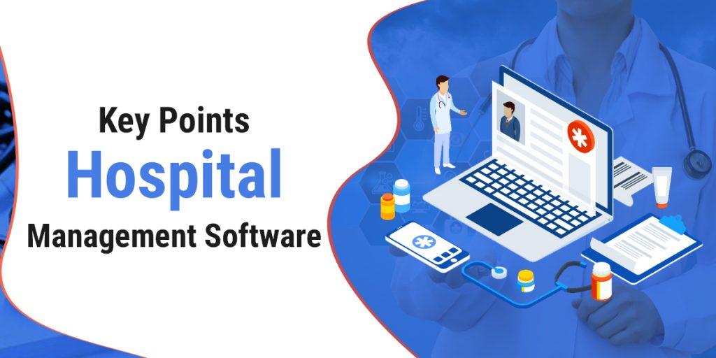 Key Points Hospital Management Software