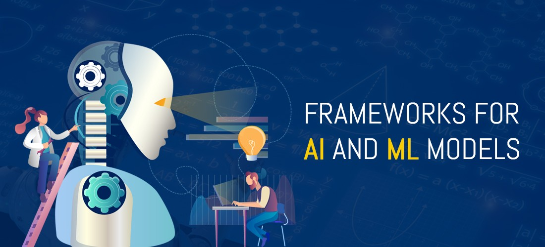 Open-Source Frameworks for AI and ML Models