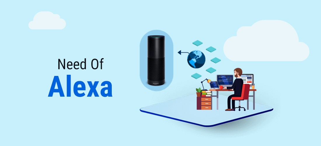 Need Of Alexa