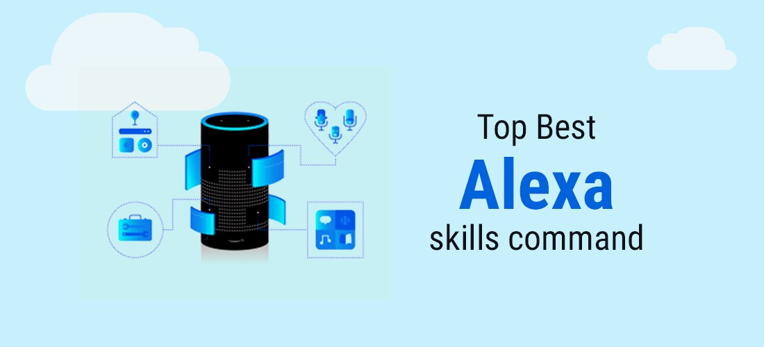 Top Best Alexa skills command